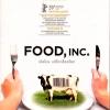 Food, Inc. : เปิดโปง...บริโภคช็อคโลก