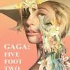 Gaga Five Foot Two / กาก้า ห้าฟุตสองนิ้ว (บรรยายไทยเท่านั้น)