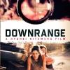 Downrange / สไนเปอร์ ซุ่มฆ่า บ้า อำมหิต (บรรยายไทยเท่านั้น)