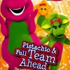 Barney : Pistachio & Full Team Ahead - บาร์นีชอบของว่างและทีมแห่งมิตรภาพ