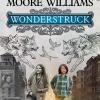 Wonderstruck / อัศจรรย์วันข้ามเวลา (บรรยายไทยเท่านั้น)