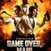 Game Over, Man! / เกมโอเวอร์ แมน! (บรรยายไทยเท่านั้น)