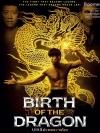 Birth Of The Dragon / บรูซลี มังกรผงาดโลก