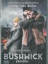 Bushwick / สู้ยึดเมือง