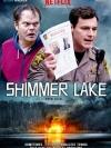 Shimmer Lake (2017) (บรรยายไทยเท่านั้น)