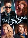 Take Me Home Tonight / ขอคืนเดียว คว้าใจเธอ