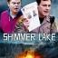 Shimmer Lake (2017) (บรรยายไทยเท่านั้น) thumbnail 1